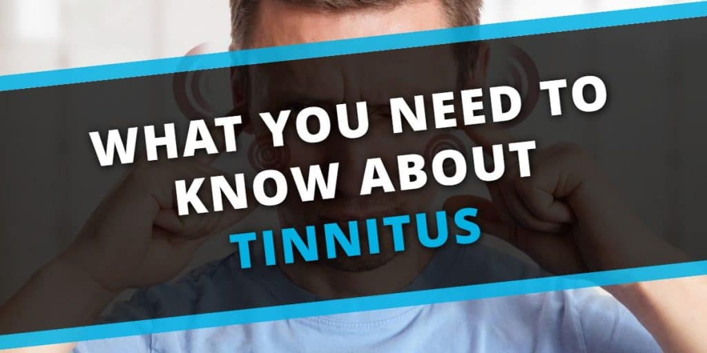 What you need to know about Tinnitus | Echo Audiology